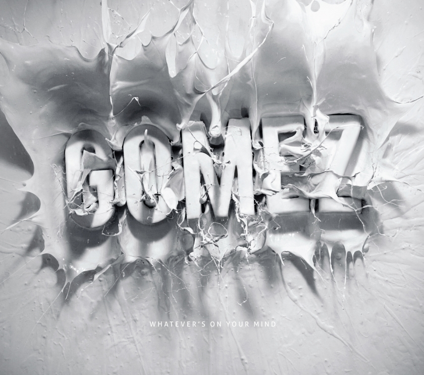 """Gomez, """"Whatever's On Your Mind"""""""
