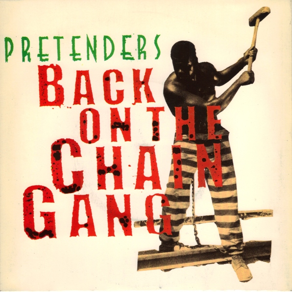 pretenders-back-on-the-chain-gang-real