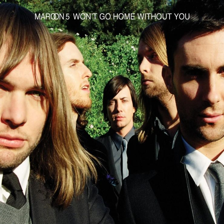 Maroon 5 – Won't Go Home Without You