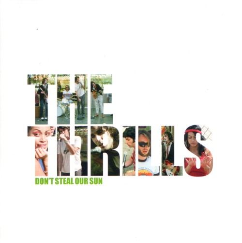The Thrills - Don't Steal Our Sun