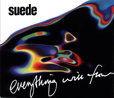 Suede - Everything Will Flow