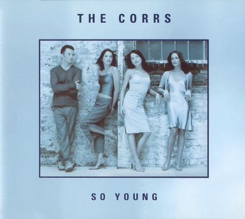 The Corrs So Young