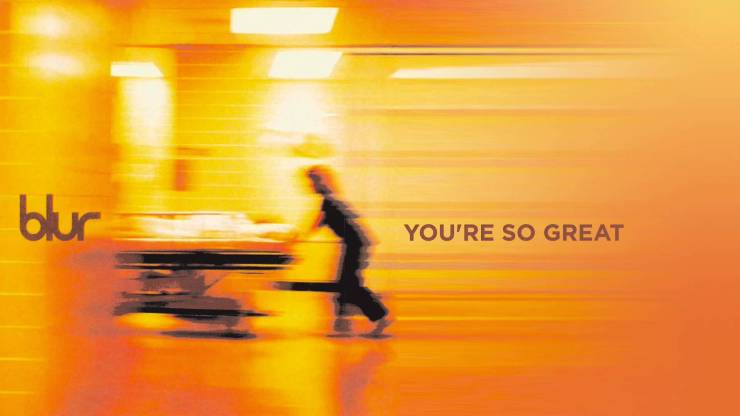 Blur - You're So Great