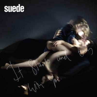 Suede - It Starts And Ends With You
