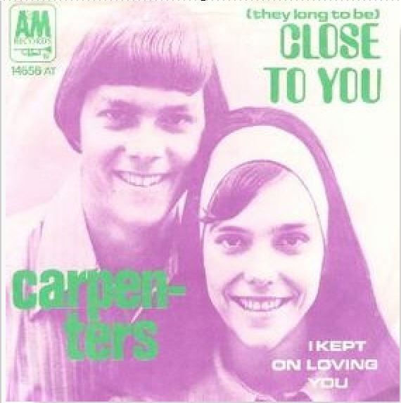 The Carpenters - (They Long To Be) Close To You