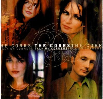 The_Corrs_-_Talk_On_Corners