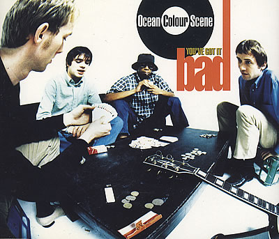 Ocean-Colour-Scene-Youve-Got-It-Bad-75459