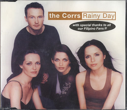 The Corrs - Rainy Day