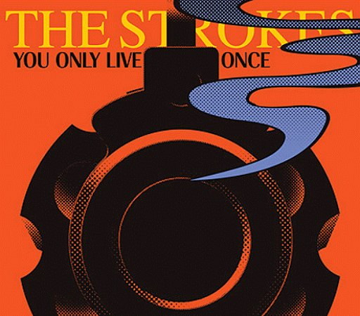 The+Strokes+-+You+Only+Live+Once+-+5%22+CD+SINGLE-366626