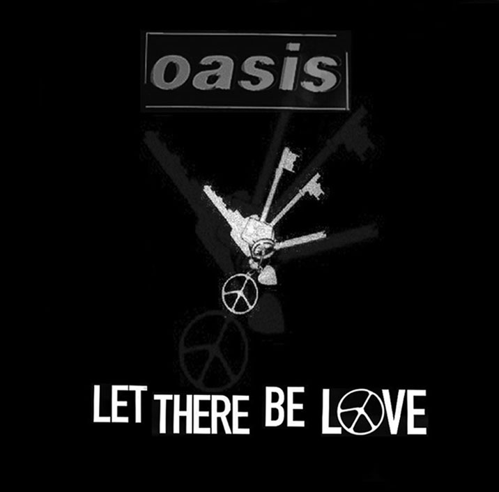Oasis Let There Be Love