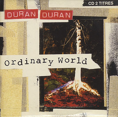 Duran-Duran-Ordinary-World