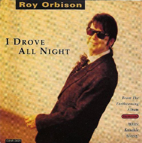 roy orbison-i drove all night