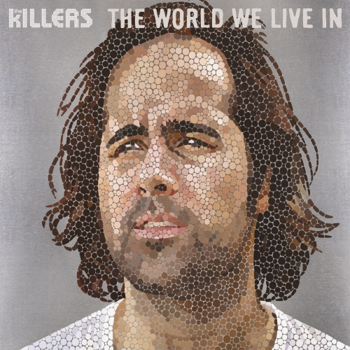 The Killers - The World We Live In