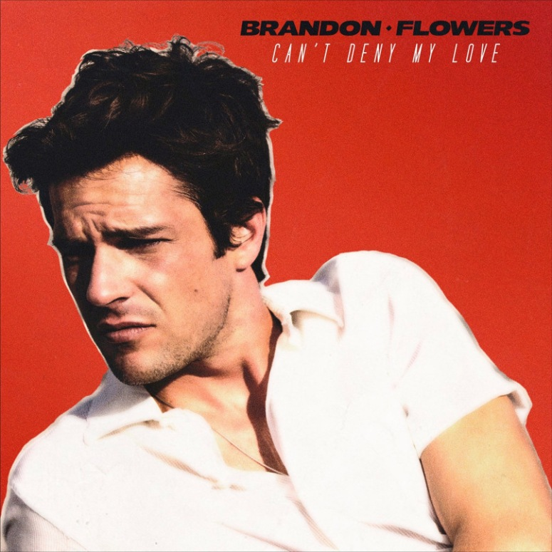 brandon-flowers-cant-deny-my-love-2015-1500x1500
