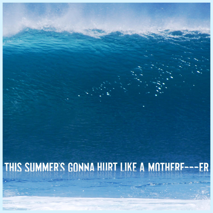 Maroon-5-This-Summes-Gona-Hurt-Like-a-Motherfucker-2015-1500x1500